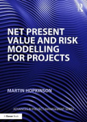 Net Present Value and Risk Modelling for Projects