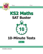 KS2 Maths SAT Buster 10-Minute Tests