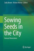 Sowing Seeds in the City