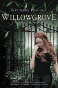 Willowgrove (Hemlock Trilogy)