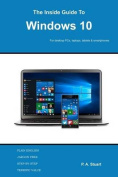 The Inside Guide to Windows 10