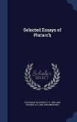 Selected Essays of Plutarch
