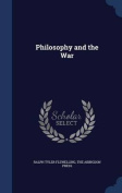 Philosophy and the War