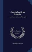 Joseph Smith as Scientist