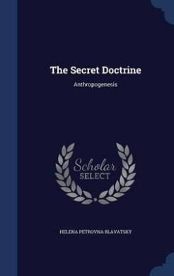 The Secret Doctrine: Anthropogenesis