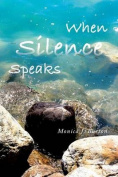 When Silence Speaks