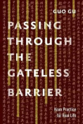 Passing Through the Gateless Barrier