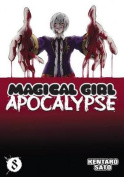 Magical Girl Apocalypse, Volume 8