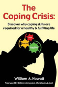 The Coping Crisis