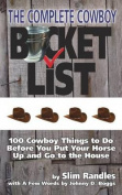 The Complete Cowboy Bucket List