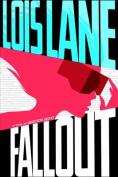 Fallout (Lois Lane: Lois Lane)