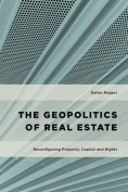 The Geopolitics of Real Estate