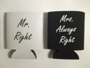 Wedding Gifts or Wedding Anniversary Gifts - Mr. and Mrs. Koozies Wedding Gift - Mr. Right and Mrs. Always Right Funny Wedding Gifts