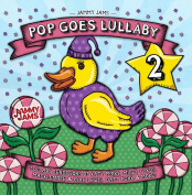 Pop Goes Lullaby 2