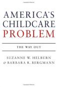 America's Child Care Problem