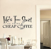 Vinylgraphicsonline Life'S Too Short To Drink Cheap Coffee Wall Art Sticker Quote Kitchen Dining-102 , Colour : Orange , Size : Small 40cmx18cm