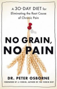 No Grain, No Pain
