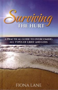Surviving the Hurt