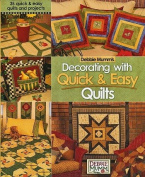 Decorating with Quick & Easy Quilts - Debbie Mumm
