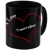 "Mug with ""I Love Trauerredner Modern Black"