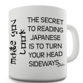 Twisted Envy Secret To Reading Japanese Ceramic Mug