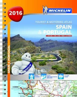 Spain & Portugal: 2016 (Michelin Tourist and Motoring Atlas)