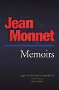 Memoirs: Jean Monnet