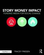 Story Money Impact
