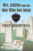 Mrs. Jeffries and the One Who Got Away  [Large Print]