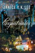 The Expatriates [Large Print]
