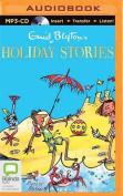 Enid Blyton's Holiday Stories [Audio]