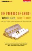 The Paradox of Choice [Audio]