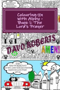 Lord's Prayer - Colouring in with Alphy