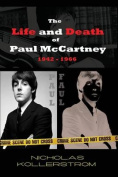 The Life and Death of Paul McCartney 1942 - 1966