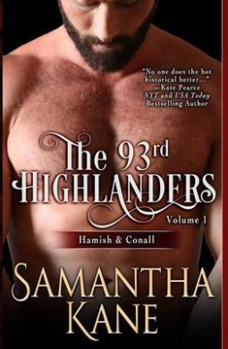 The 93rd Highlanders Volume I: Hamish and Conall