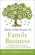 Dirty Little Secrets of Family Business