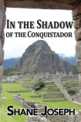 In the Shadow of the Conquistador