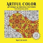 Artful Color. 50 Unique & Original Patterns with Inspirational Quotes