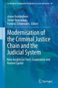 Modernization of the Criminal Justice Chain and the Judicial System: New Insights on Trust, Cooperation and Human Capital