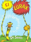 El Lorax (the Lorax) [Spanish]