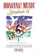 Hosanna! Music Songbook 16