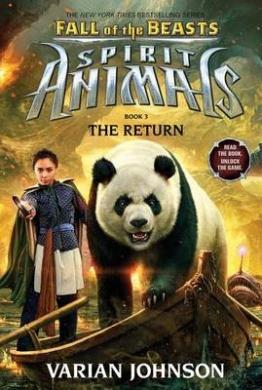The Return (Spirit Animals: Fall of the Beasts, Book 3) (Spirit Animals: Fall of the Beasts)