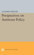 Perspectives on Antitrust Policy