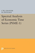 Spectral Analysis of Economic Time Series. (PSME-1)