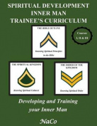 Spiritual Development Inner Man Trainee's Curriculum - Book I