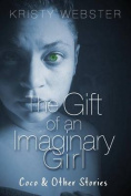 The Gift of an Imaginary Girl