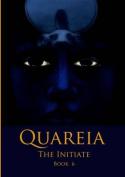 Quareia the Initiate