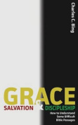 Grace, Salvation, and Discipleship