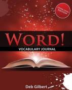 Word! Vocabulary Journal