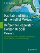 Habitats and Biota of the Gulf of Mexico: Before the Deepwater Horizon Oil Spill